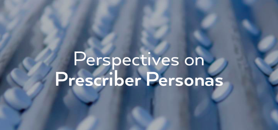 Perspectives on Prescriber Personas.png