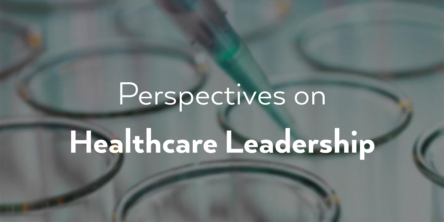 perspectives-healthcare-leadership.png