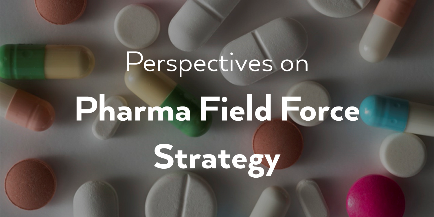 perspectives-pharma-field-force-strategy.png